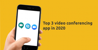 Top 3 video conferencing app in 2020